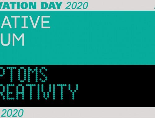 Innovation Day 2020 Creative Forum – Symptoms of creativity